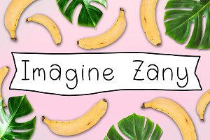 Imagine Zany: a playful font