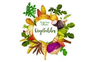Vegetables and veggie tuber roots