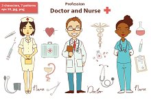 Profession. Doctor and Nurse.