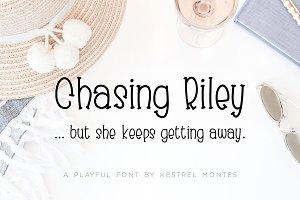 Chasing Riley by Kestrel Montes