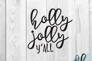Holly Jolly Y'all SVG