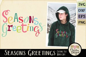 Seasons Greetings Christmas SVG
