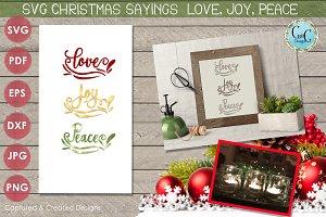 SVG  Sayings Love, Joy Peace