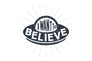 I want to believe -typography poster