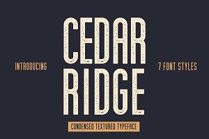 Cedar Ridge, 7 Styles!