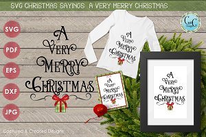 SVG  Sayings- A Very Merry Christmas