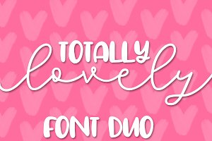 Totally Lovely - A Font Pair