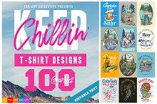 100 Keep Chillin' T-Shirt Designs