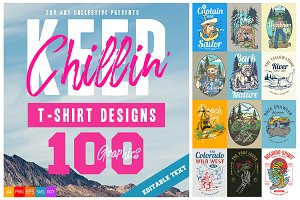 100 Keep Chillin' T-Shirt Designs