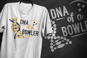 DNA of a Bowler - T-Shirt Design