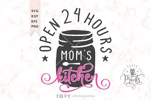 Mom's kitchen SVG DXF EPS PNG