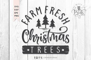 Farm fresh Christmas trees SVG DXF