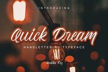 Quick Dream