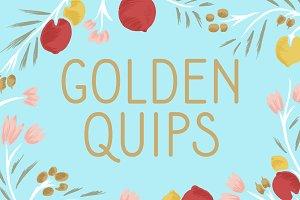 Golden Quips
