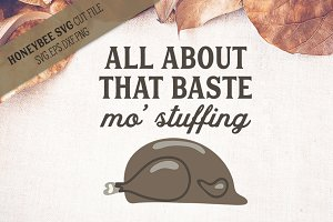 All About The Baste SVG Cut File