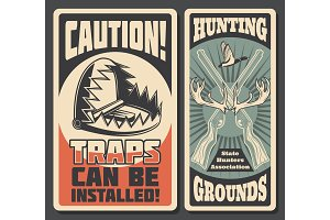 Hunting grounds, dangerous traps