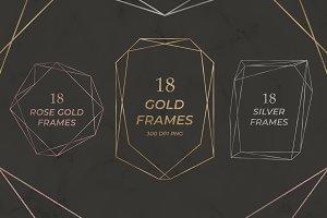 Gold, Rose Gold, Silver Frames