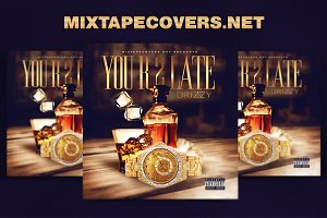 YOU R 2 LATE MIXTAPE COVER
