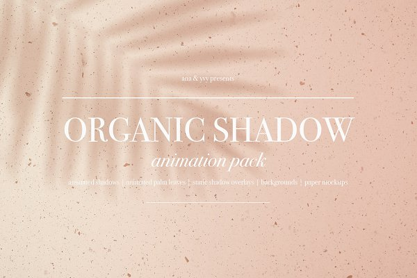 Product Mockups: ana & yvy - Organic Shadow | Animation Pack