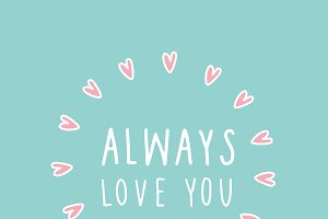 Always love you framed hearts vector