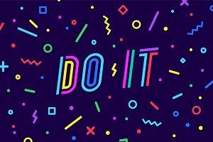 Do It. Banner, speech bubble, poster