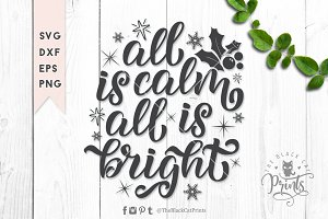 All is calm All is bright SVG DXF