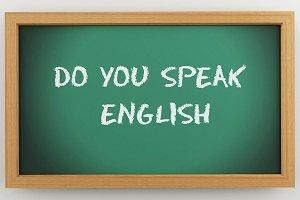 3d chalkboard with Do you speak engl