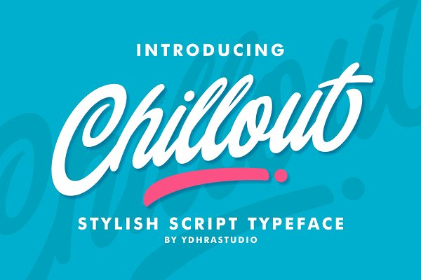 Fonts: YdhraStudio - Chillout Typeface + Swash