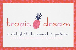 Tropic Dream Font