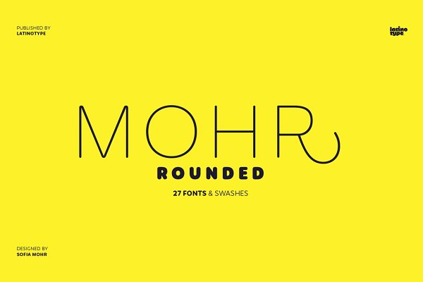 Fonts: Latinotype - Mohr Rounded - Intro Offer 77% off