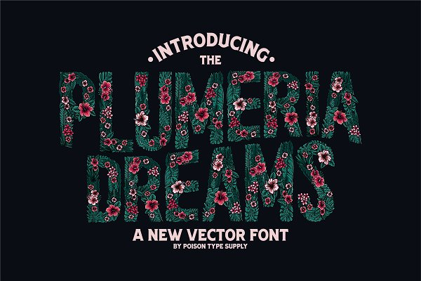 Display Fonts: Poison Type Supply - PLUMERIA (Vector Font) 30% OFF