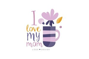 I love my Mom logo design, Happy
