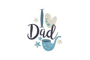 I love Dad logo design, Happy