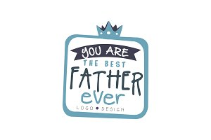 You are the best Father ever logo