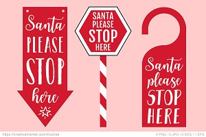Santa please stop here signs vector