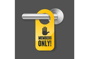 Members Only Sign and Door Handle