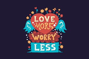 Love More Worry Less Vintage Quote