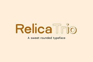 Relica Trio - Sweet Rounded Typeface