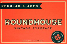 Roundhouse - Regular & Aged by  in Display Fonts