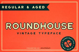 Roundhouse - Regular & Aged