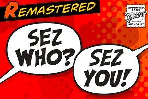 Sez Who Sez You
