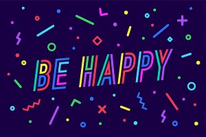 Be Happy. Banner, speech bubble