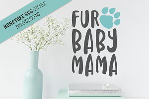 Fur Baby Mama