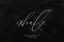 exhale. | script font