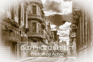 Old Photo Effect - Photo shop Action