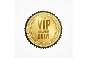 Vip Members Only Golden Badge.