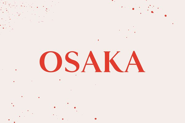 OSAKA | AN ELEGANT SERIF