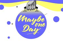 Maybe one Day™ | Typeface by  in Script Fonts