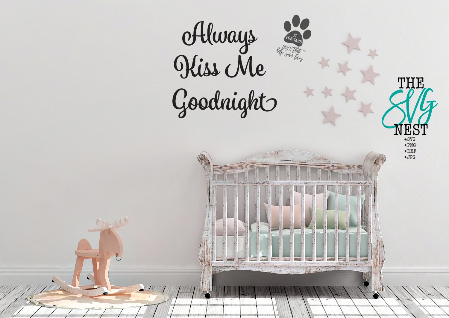 Always Kiss Me Goodnight Cut Files Pre Designed Illustrator Graphics Creative Market