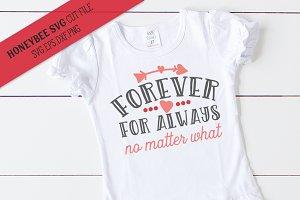 Forever For Always SVG Cut File